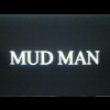 Mud Man avatar